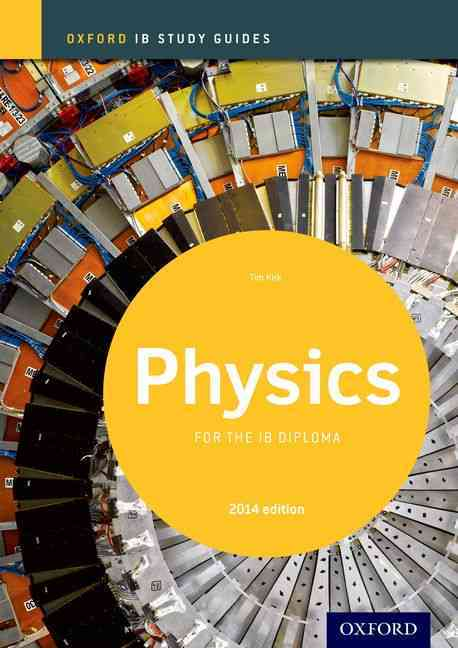 Ib Physics 2014 By Kirk, Tim [Study Guide Edition]